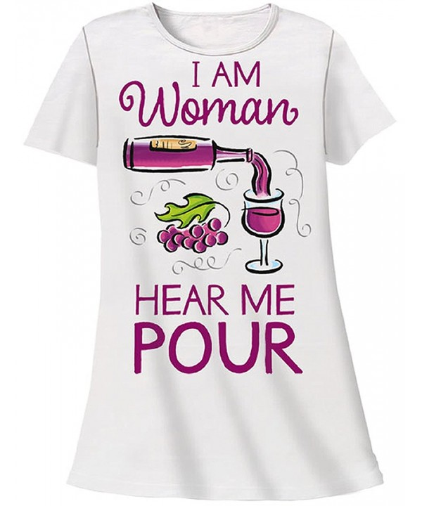 Nightshirt Says Woman Hear Pour