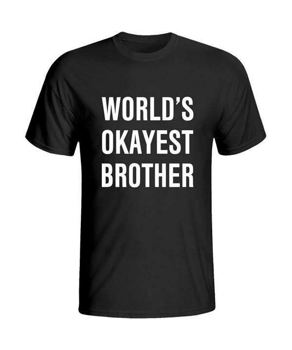 OKnown Cotton Brother Okayest T Shirts